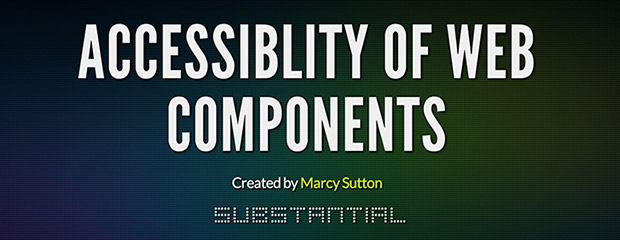Accessibility of Web Components