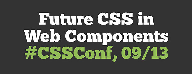 Future CSS in Web Components