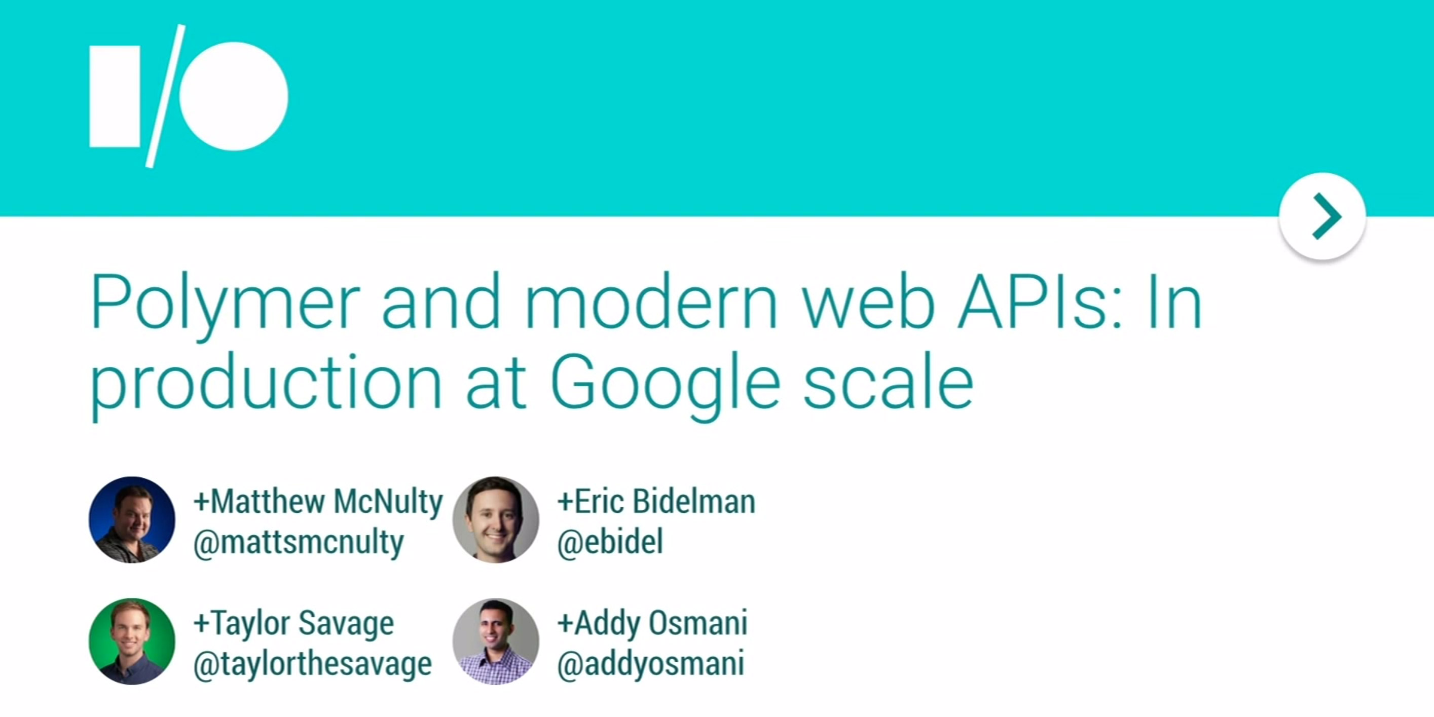Polymer and modern web APIs: In production at Google scale