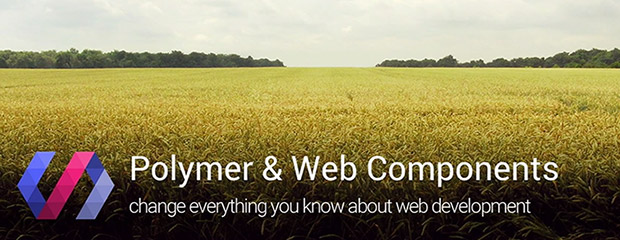 Polymer and Web Components change everything you know about Web development