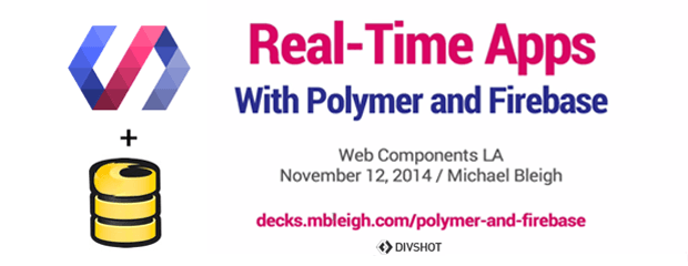 Real-Time Apps with Polymer and Firebase