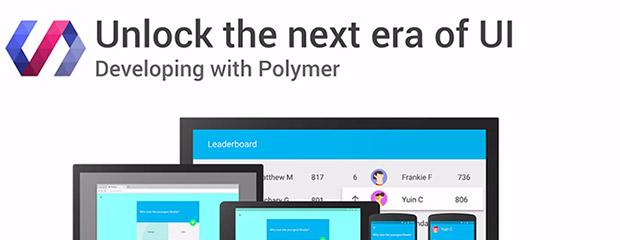 Unlock the next era of UI development with Polymer