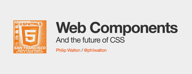 Web Components and the Future of CSS