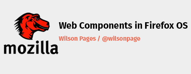 Web Components in Firefox OS